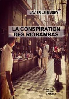 La conspiration des Riobambas